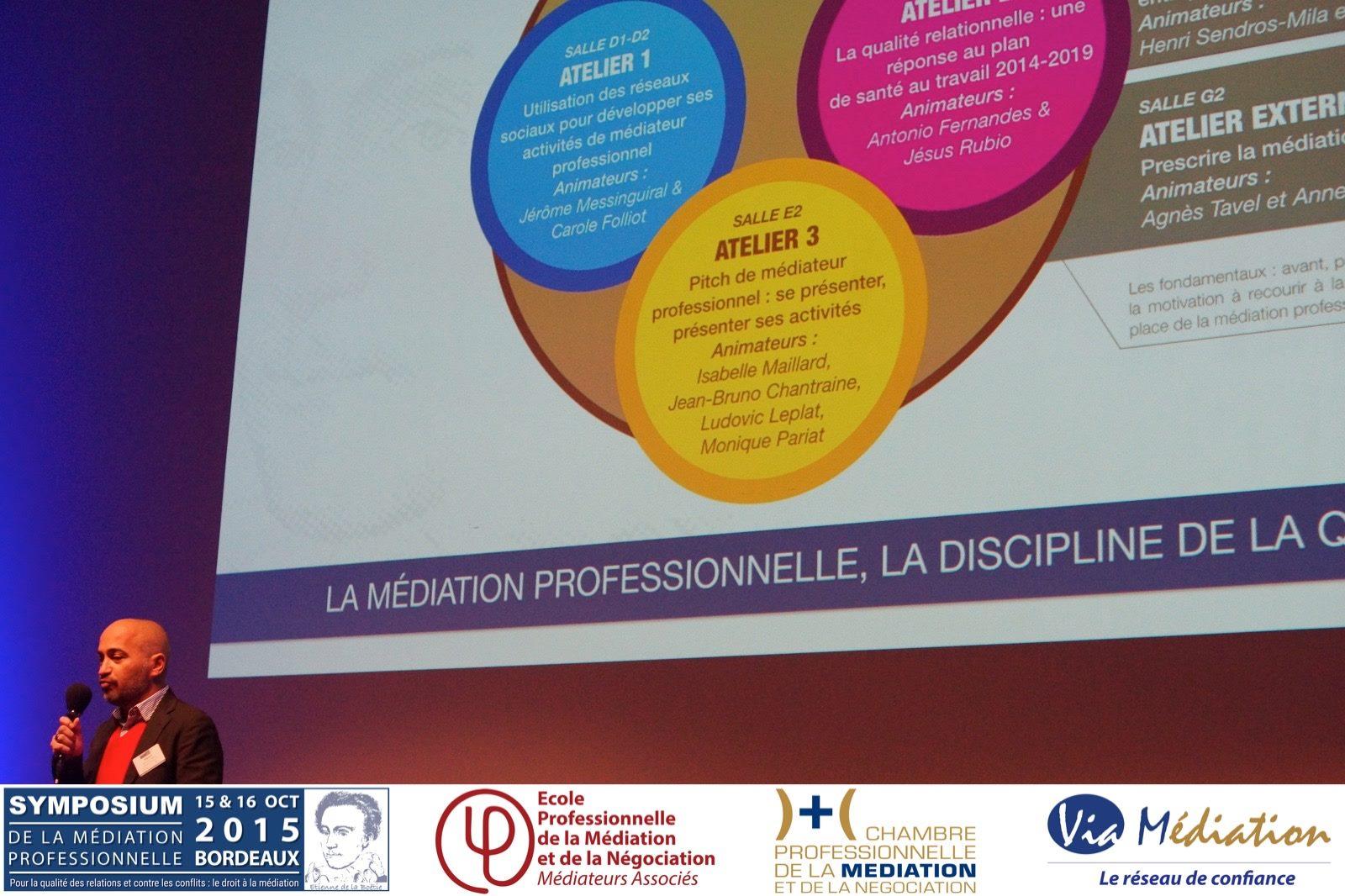 Via m diation symposium 2015 synth se des ateliers - Chambre professionnelle de la mediation et de la negociation ...