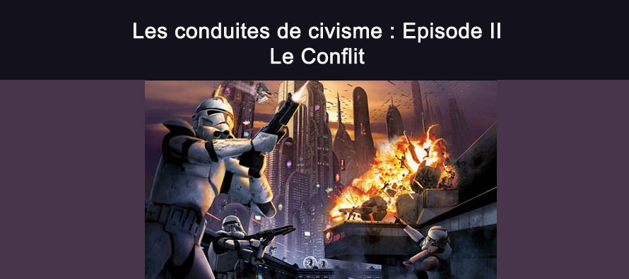Les conduites de civisme : Episode II
