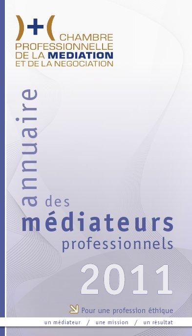 Annuaire des m diateurs professionnels l 39 officiel de la - Chambre professionnelle de la mediation et de la negociation ...