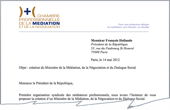 Un minist re de la m diation de la n gociation et du dialogue social l 39 officiel de la m diation - Chambre professionnelle de la mediation et de la negociation ...